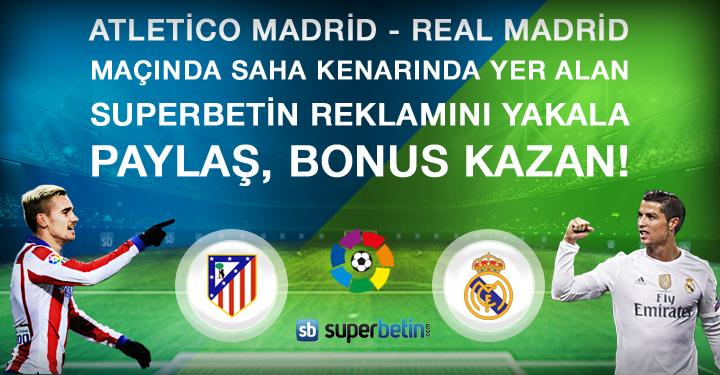 Superbetin Atletico Madrid Real Madrid Paylaş Bonus Kazan