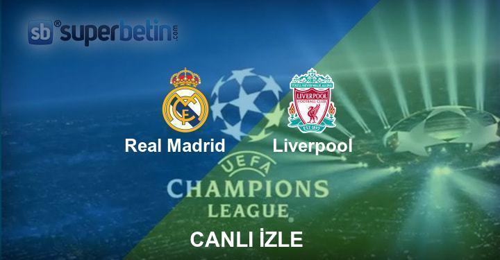 Real Madrid Liverpool Maçı Canlı İzle