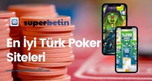 En İyi Türk Poker Siteleri