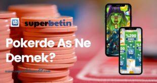 Pokerde As Ne Demek?