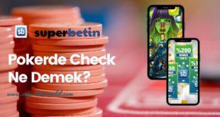 Pokerde Check Ne Demek?